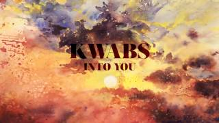 Watch Kwabs Into You video