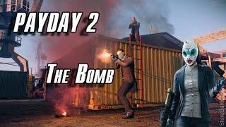 Payday 2: The Bomb - Dockyard EXTRA HARD