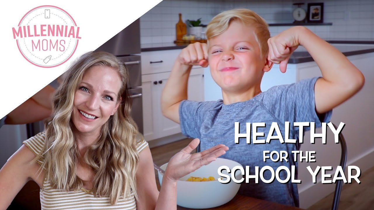 KEEPING KIDS HEALTHY THIS NEW SCHOOL YEAR! | Millennial Moms