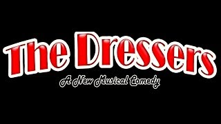 The Dressers A New Musical