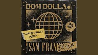 Play San Frandisco (Walker & Royce Remix)