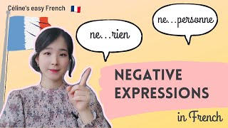 🇨🇵  THE NEGATION: NEGATIVE EXPRESSIONS in French - La négation - (Learn French Lesson 41) 🇨🇵