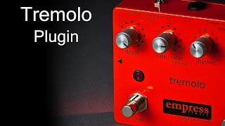 Empress Effects Tremolo - Plugin beta version 0.97