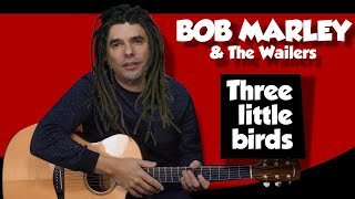 Three Little Birds - Le TUTO Guitare Facile - Bob Marley & the Wailers
