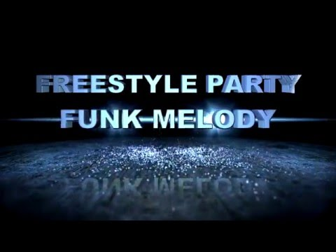 Freestyle Party - Funk Melody - 004 - Especial Stevie B