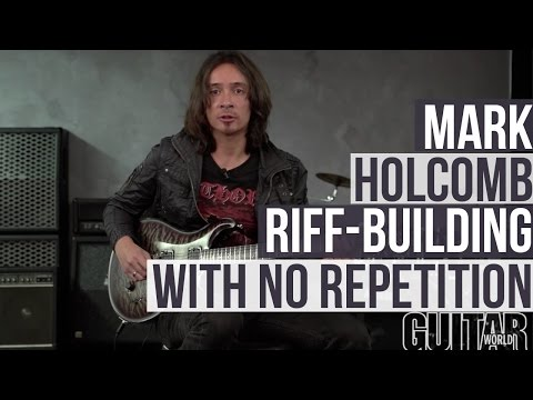 How to Craft a Long Riff with No Repetition - Mark Holcomb Lesson