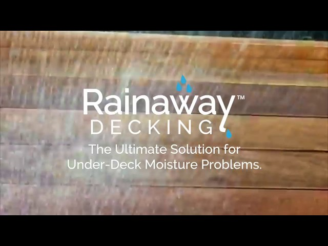 Rainaway Decking Demo