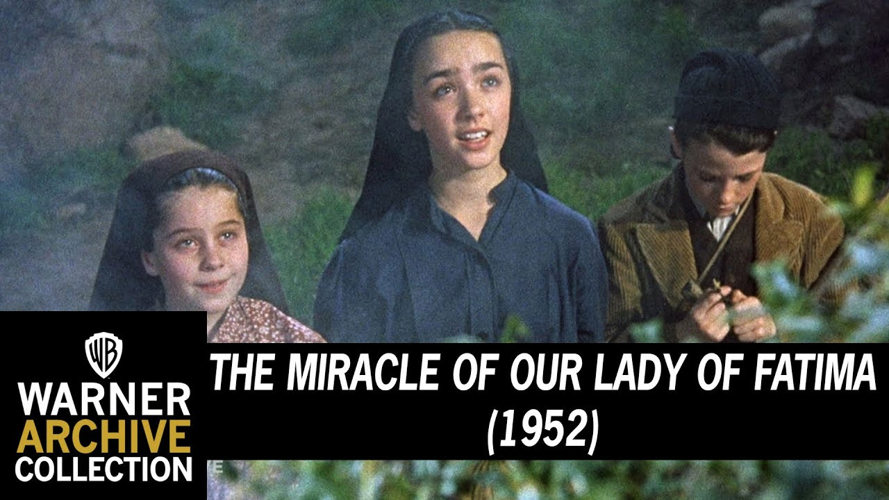 The Miracle Of Our Lady Of Fatima 1952 Blessed Mother S First Appearance Youtube