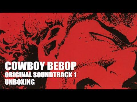 OST Cowboy Bebop - Unboxing