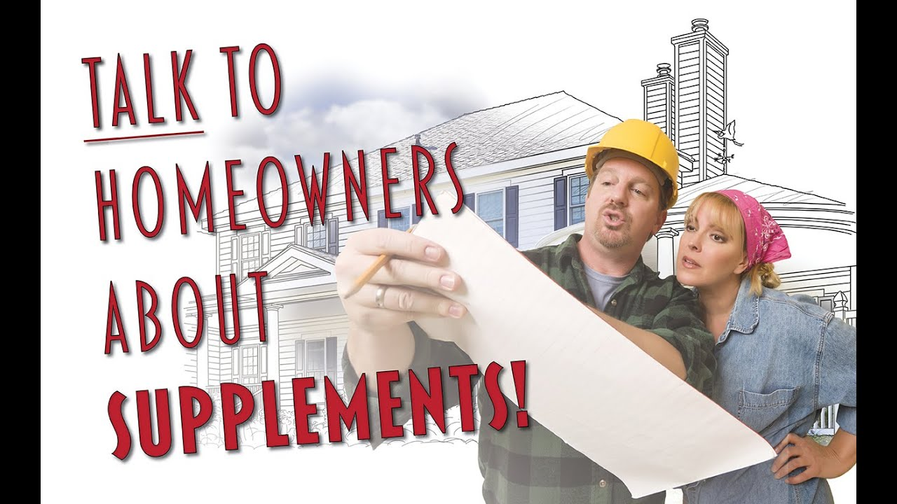 Why and How You Should Talk to Your Homeowners About Roofing Supplements