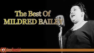 The Best of Mildred Bailey | Jazz Music