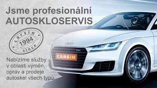 Profesionální způsob vyřezávání autoskel -  Autoskla CARSiN KV s r o