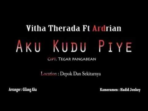 Vita therada ft andrian- aku kudu piye