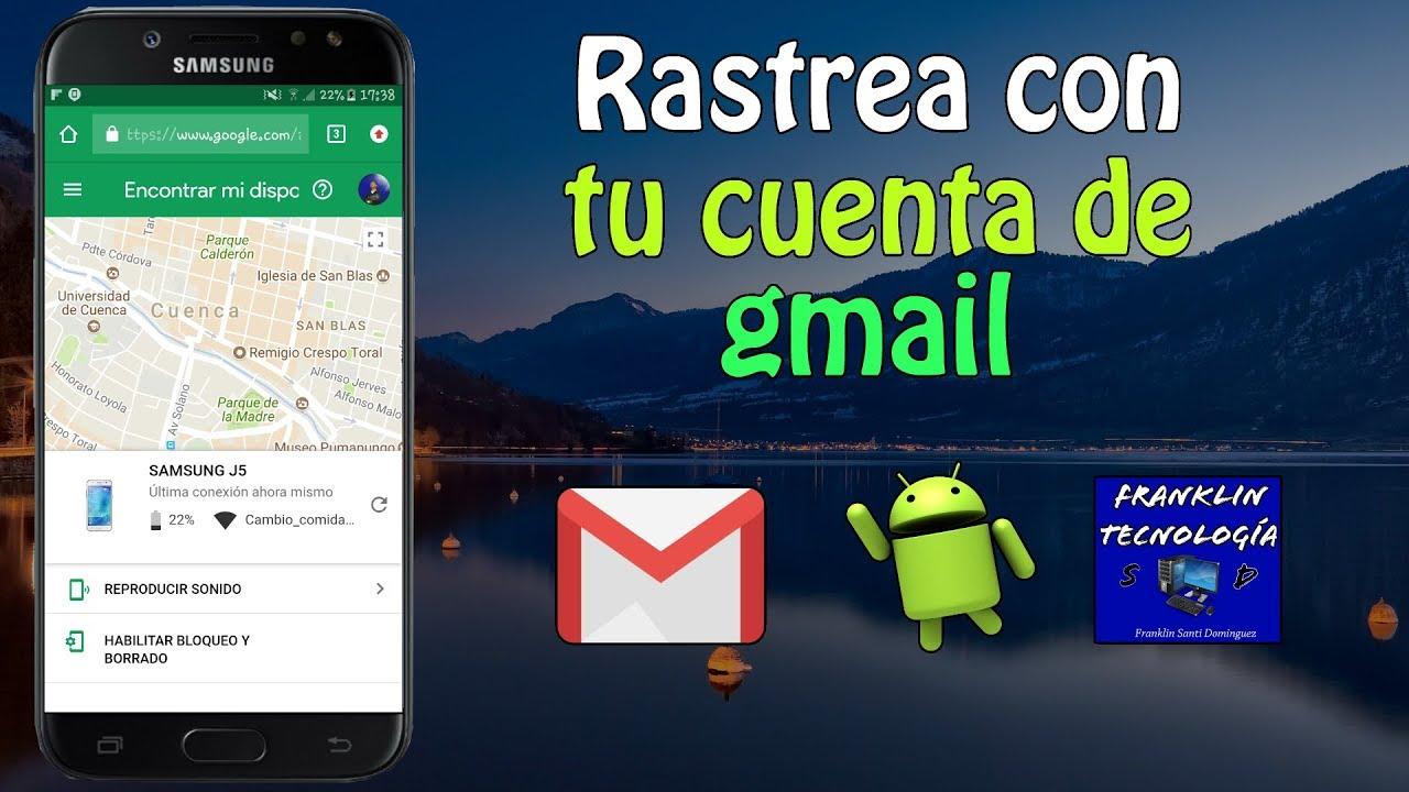 como rastrear mi celular android por gmail