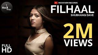Filhall Female Version - Shubhangi | Bpraak | Akshay Kumar | Nupur Sanon | Rockfarm