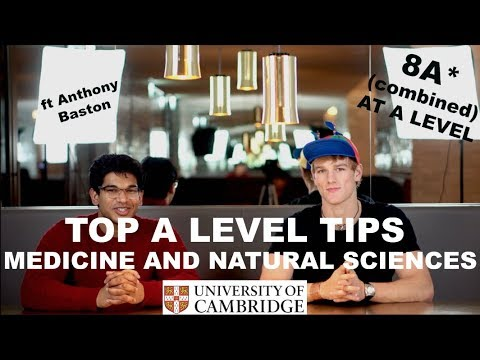 A Level Tips for Science at Cambridge ft Anthony Baston - Medicine VS Natural Sciences