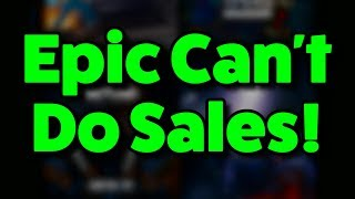 THE EPIC GAMES SALE DUMPSTER FIRE!