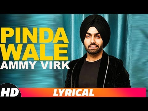 Pinda Wale (Lyrical Video) | Ammy Virk | Harish Verma | Latest Punjabi Songs 2018