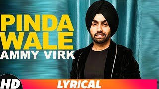 Pinda Wale (Lyrical ) | Ammy Virk | Harish Verma | Latest Punjabi Songs 2018