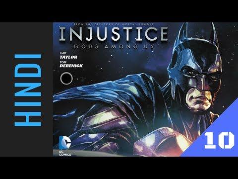 INJUSTICE: Gods Among Us | Episode 10 | DC Comics in HINDI