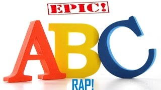 epic abc rap with lyrics