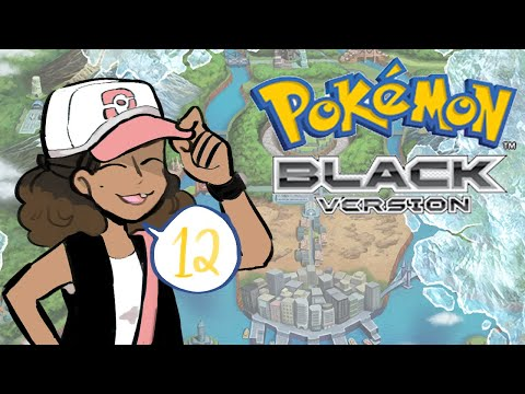 Let's Play Pokemon Black - Bianca Wants Adventure In The Great Wide Somewhere [12]