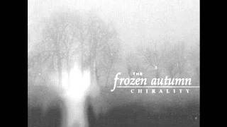 The Frozen Autumn - Before the Storm