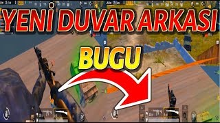 PUBG Mobile - YENİ DUVAR ARKASI GÖRME BUGU ( Please Fix This Bug )