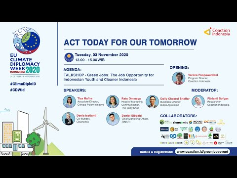 TALKSHOP - Green Jobs: The Job Opportunity for Indonesian Youth and Cleaner Indonesia