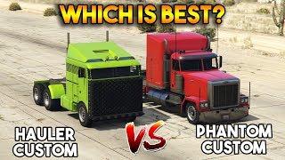 GTA 5 ONLINE : PHANTOM CUSTOM VS HAULER CUSTOM (WHICH IS BEST?)