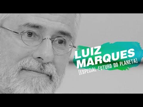 QUEM SOMOS NÓS? | Especial Futuro do Planeta por Luiz Marques