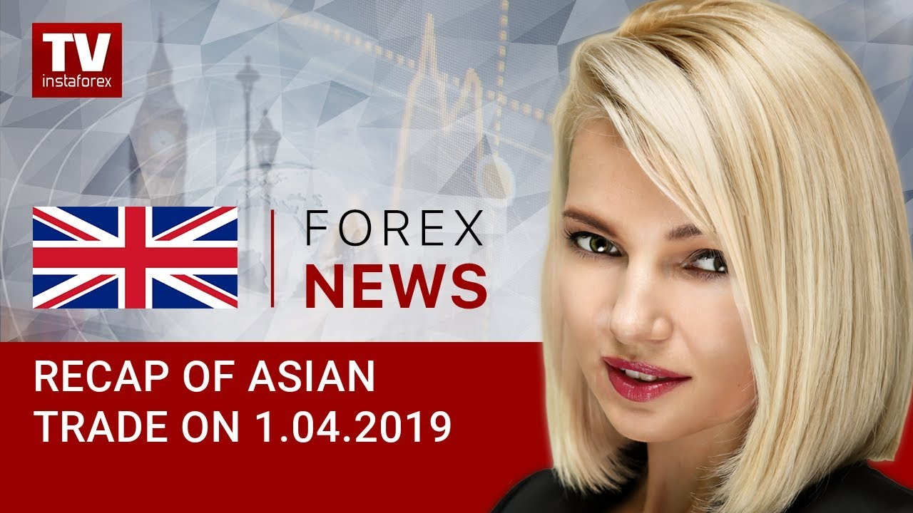 01.04.2019: Data from China lifts market optimism (BRENT, RUB, JPY)