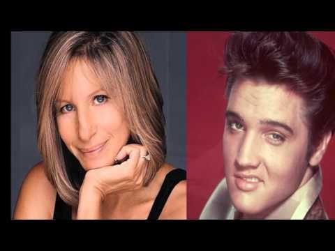 Barbra Streisand & Elvis Presley -
