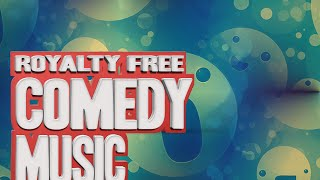Royalty free comedy music. Comedy background music for youtube