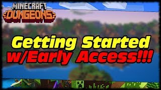 MINECRAFT DUNGEONS EARLY ACCESS GAMEPLAY!!! GETTING STARTED ON PC!!! WITH XBOX 360 CONTROLLER!