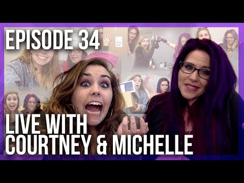 Live with Courtney, Michelle & Sydney - Episode 34