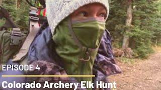 Colorado Archery Elk Hunt Episode 4: Below Freezing!
