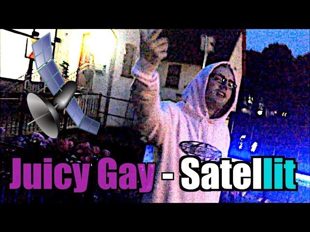 Juicy Gay - Satellit (Neues von Juicy her #2)