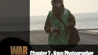 War Within | Chapter 2 - Navy Photographer