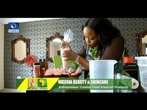 Newtwork Africa: Nigerian Entrepreneur Creates Food Inspired Beauty Products