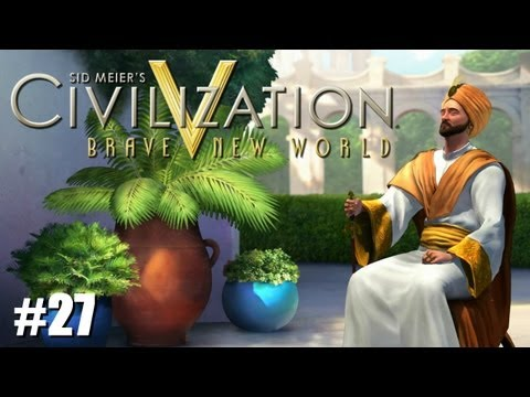 "Civilization 5 Brave New World LP - Immortal Arabia - #27 ""Industrial Nations""- Celtic Gamer"