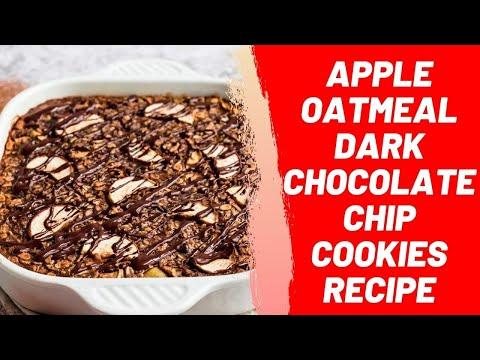 Apple Oatmeal Dark Chocolate Chip Cookies Recipe