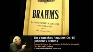 Brahms, Ein Deutsches Requiem - 2. Denn alles Fleisch, es ist wie Gras (Michel Corboz)