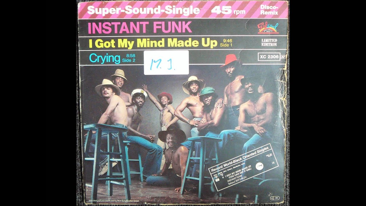 Mind Made Up Instant Funk Got My Albums : Instant funk i got my mind made up original inch