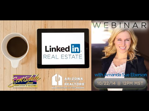 LinkedIn For Real Estate Webinar - 10.22.14