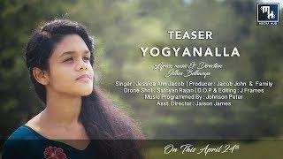 Teaser | Yogyanalla | Jessica Ann Jacob | New Malayalam Christian Song | Jithin Bethanya ©