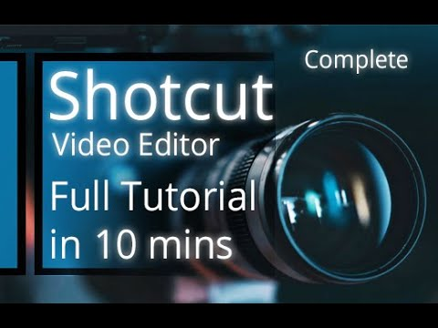 Shotcut Video Editor - Tutorial For Beginners In 10 MINS!   [ 2020 ]