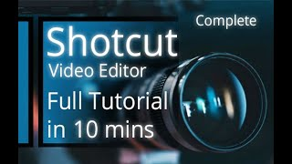 Shotcut Video Editor - Tutorial for Beginners in 10 MINUTES! screenshot 4