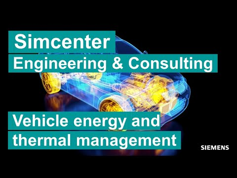 Simcenter Engineering and Consulting - Vehicle Energy Management and Vehicle Thermal Management