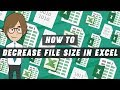 How to decrease file size in Excel